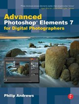 Advanced Photoshop Elements 7 for Digital Photographers | Andrews |