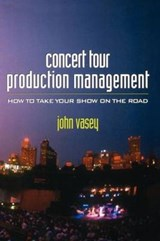 Concert Tour Production Management | John Vasey |
