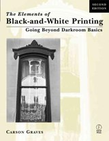 Elements of Black and White Printing | Carson Graves |