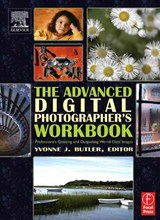 The Advanced Digital Photographer's Workbook | Yvonne J. Butler |