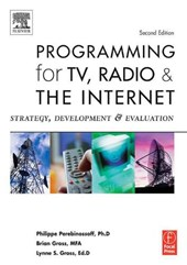 Programming for TV, Radio & The Internet
