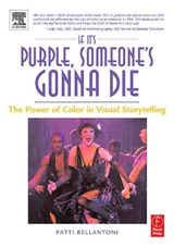 If It's Purple, Someone's Gonna Die | Patti Bellantoni |