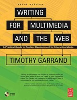 Writing for Multimedia And the Web | Timothy Paul Garrand |