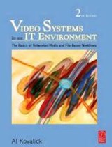 Video Systems in an IT Environment | Kovalick |