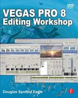 Vegas Pro 8 Editing Workshop | auteur onbekend |