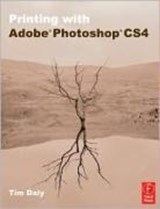 Printing with Adobe Photoshop CS4 | Tim Daly |