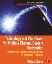Technology and Workflows for Multiple Channel Content Distri