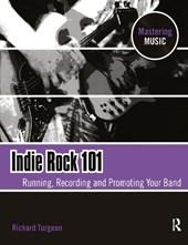 Indie Rock 101