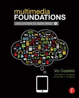 Multimedia Foundations | Vic Costello |