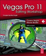 Vegas Pro 11 Editing Workshop | Douglas Spotted Eagle |