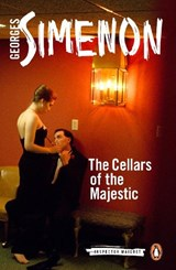 The Cellars of the Majestic | Georges Simenon |