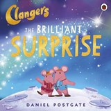 Clangers: The Brilliant Surprise | Daniel Postgate |