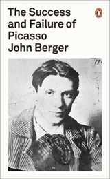 Success and Failure of Picasso | John Berger |
