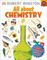 All About Chemistry | Robert Winston |