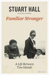 Familiar Stranger | Stuart Hall |