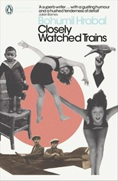 Closely Watched Trains | Bohumil Hrabal |