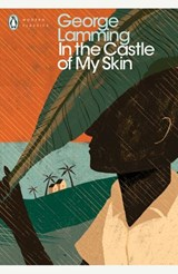 In the Castle of My Skin | George Lamming |