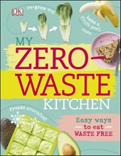 My Zero-Waste Kitchen | Kate Turner |