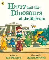 Harry and the Dinosaurs at the Museum | Ian Whybrow |