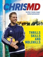 Thrills, Skills and Molehills | ChrisMD |