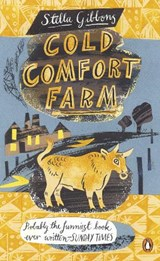 Cold comfort farm | Stella Gibbons |
