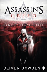Assassin's creed (02): brotherhood | Oliver Bowden |