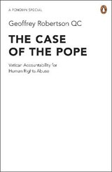 The Case of the Pope | Geoffrey Robertson |