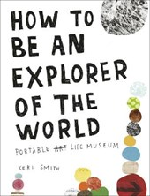 How to be an explorer of the world