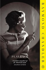 Playback | Raymond Chandler |
