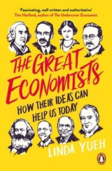 The Great Economists | Linda Yueh |