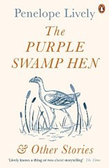 Purple Swamp Hen and Other Stories | Penelope Lively |