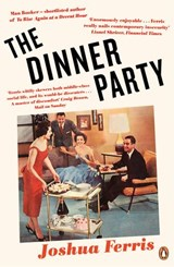 The Dinner Party | Joshua Ferris |