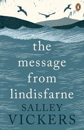 The Message from Lindisfarne | Salley Vickers |