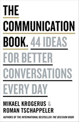 The Communication Book | Mikael Krogerus ; Roman Tschäppeler |