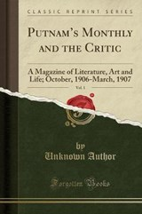 Putnam's Monthly and the Critic, Vol. | Unknown Author |
