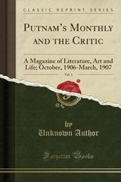 Putnam's Monthly and the Critic, Vol.