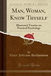Man, Woman, Know Thyself