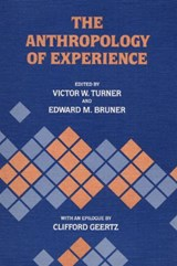 Anthropology of Experience | Turner |