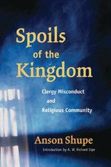 Spoils of the Kingdom | Anson D. Shupe |