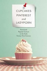 Cupcakes, Pinterest, and Ladyporn | Elana Levine |