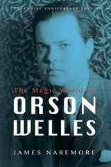 The Magic World of Orson Welles | James Naremore |