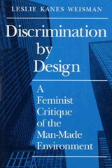 Discrimination by Design | Leslie Weisman |