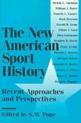 The New American Sport History | S. W. Pope |