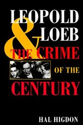 Leopold and Loeb | Hal Higdon |