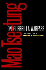 On Guerrilla Warfare | Mao Tse-Tung |