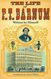The Life of P.T. Barnum | P. T. Barnum |