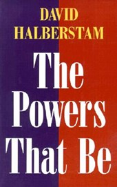 The Powers That Be | David Halberstam |