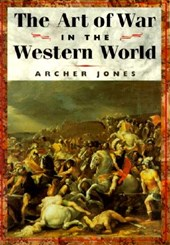 The Art of War in the Western World | Archer Jones |