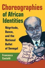 Choreographies of African Identities | Francesca Castaldi |