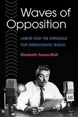 Waves of Opposition | Elizabeth Fones-wolf |